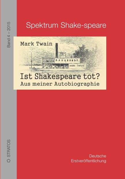 "New German translation of Twain's ""Is Shakespeare Dead?"" by Hanno Wember"