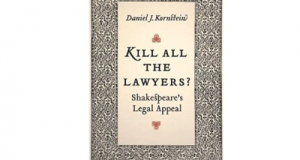 "Shakespeare's Legal Appeal ""Kill All the Lawyers"" Seen Through the Prism of Authorship"