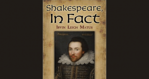 Whalen reviews SHAKESPEARE, IN FACT by Irvin Matus