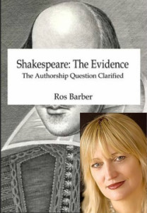 Ros Barber is author of Shakespeare: the Evidence