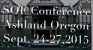 SOF conference will be held in Ashland Oregon Sept. 24-27, 2015