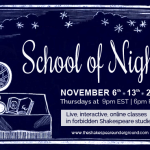 Attend Shakespeare Underground's School of Night