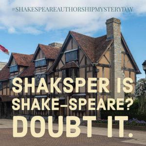 Shaksper is Shake-Speare? Doubt it.